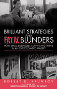 Brilliant Strategies and Fatal Blunders